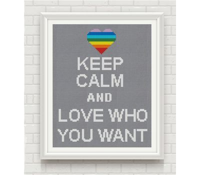 Keep Calm and Love Who You Want' cross stitch chart